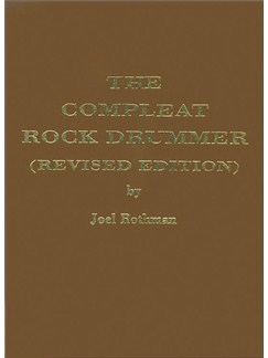 Joel Rothman: The Compleat Rock Drummer (Revised Edition) Books | Drums