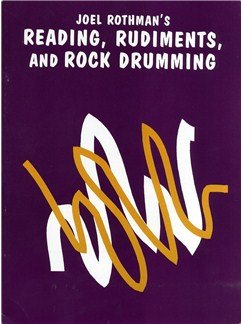 Joel Rothman's Reading, Rudiments, and Rock Drumming Books | Drums