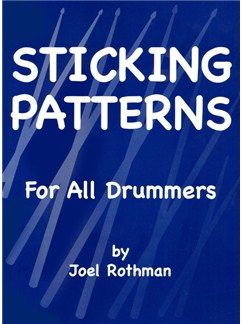 Joel Rothman: Sticking Patterns For All Drummers Books | Drums