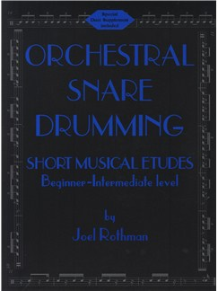 Orchestral Snare Drumming: Short Musical Etudes Books | Percussion