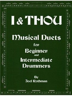 Joel Rothman: I & Thou - Musical Duets For Beginner And Intermediate Drummers Books | Drums