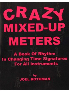 Joel Rothman: Crazy Mixed-Up Meters Books | Drums