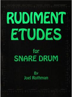 Joel Rothman: Rudiment Etudes For Snare Drum Books | Drums