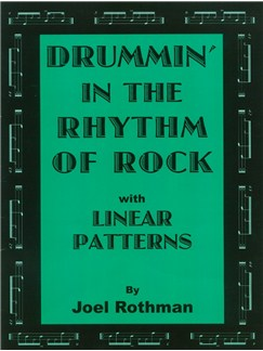 Joel Rothman: Drummin' In The Rhythm Of Rock - With Linear Patterns Books | Drums