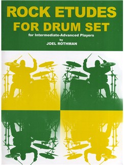 Joel Rothman: Rock Etudes For Drum Set Books | Drums
