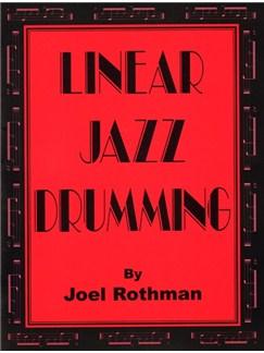 Joel Rothman: Linear Jazz Drumming Books | Drums