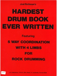 Joel Rothman: The Hardest Drum Book Ever Books | Drums