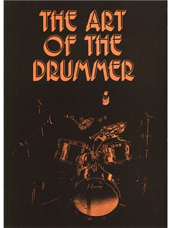 The Art Of The Drummer: Volume 1 Books | Drums