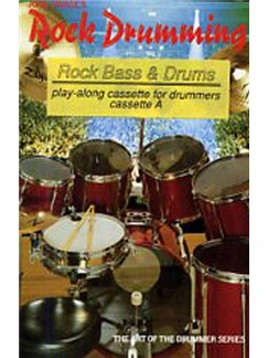 Rock Drumming Rock Bass And Drums (Cassette B)  | Drums