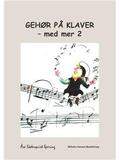 Åse Söderqvist-Spering: Gehør På Klaver - Med Mer 2 (Piano) Bog | Klaver solo