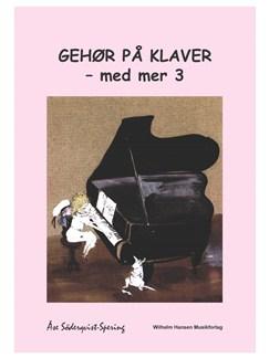 Åse Söderqvist-Spering: Gehør På Klaver - Med Mer 3 (Piano) Books | Piano
