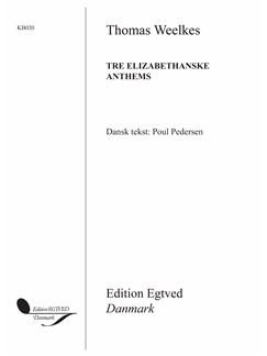 Tre Elisabethanske Anthems (SATB) Books | SATB