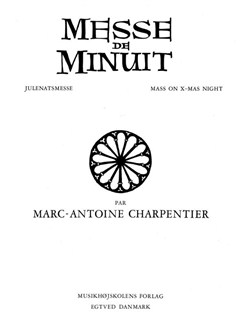 Marc-Antoine Charpentier: Messe De Minuit (Score) Books | SATB, Violin, Flute