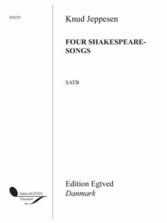 Knud Jeppesen: 4 Shakespeare Songs (SATB Choral) Books | SATB