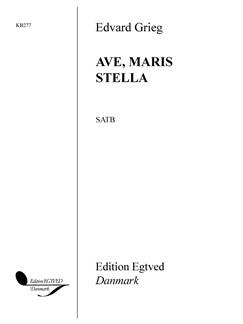 Edvard Grieg: Ave, Maris Stella Books | SATB