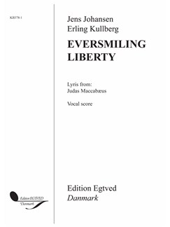 Jens Johansen: Eversmiling Liberty (Vocal Score) Books | Choral