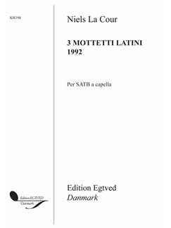 Niels La Cour: 3 Mottetti Latini 1992 (SATB) Books | SATB