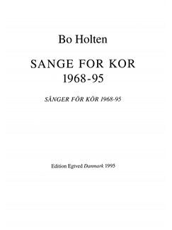 Bo Holten: Sange For Kor 1968-95 (SATB) Books | SATB