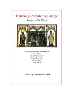 Bo Holten: Danske Julesalmer og -Sange Bog | SATB