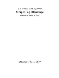 C.E.F. Weyse/B.S. Ingemann: Morgen- Og Aftensange (SATB) Books | SATB