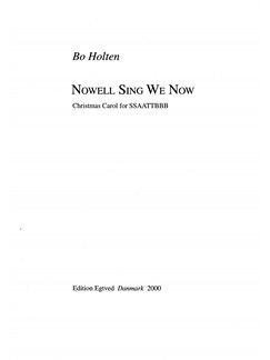 Bo Holten: Nowell Sing We Now (SATB) Books | SSAATTBB