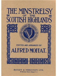 Minstrelsy Of Scottish Highlands Books | Piano, Voice & Guitar
