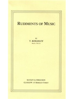 T. Keighley: Rudiments Of Music Textbook Books | All Instruments