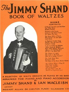 The Jimmy Shand Book Of Waltzes No.4 Books | Accordion, Piano Accompaniment