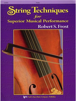Robert S. Frost: String Techniques For Superior Musical Performance (Violin) Books | Violin
