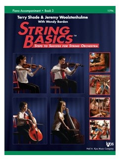 Terry Shade/Jeremy Woolstenhulme: String Basics – Steps To Success For String Orchestra – Book 3 (Piano Accompaniment) Books and DVDs / Videos | Piano Accompaniment