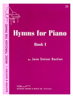 Jane Smisor Bastien: Hymns For Piano Book One Books | Piano