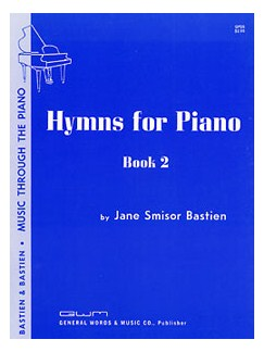 Jane Smisor Bastien: Hymns For Piano - Book Two Books | Piano