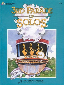 Jane Smisor Bastien: 3rd Parade Of Solos Bastien Piano Basics Books | Piano