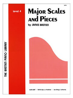 James Bastien: Major Scales And Pieces - Level Four Books | Piano