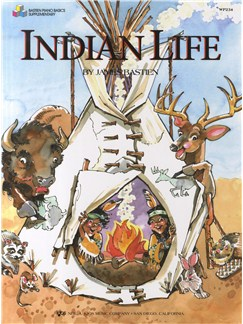 James Bastien: Indian Life Books | Piano