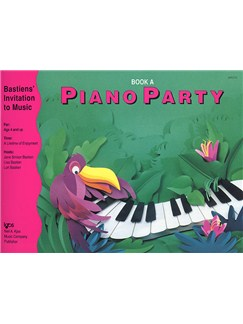 Bastiens' Invitation To Music: Piano Party Book A Books | Piano