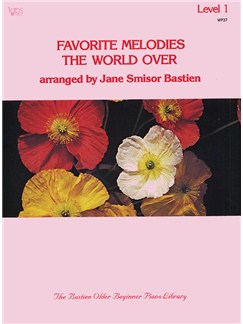 Favorite Melodies The World Over: Level 1 Books | Piano and Voice, with Guitar chord symbols