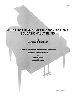 Guide For Piano Instruction For The Educationally Blind Student Books | Piano