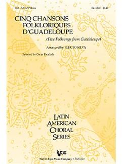 Cinq Chansons Folkloriques D'Guadeloupe Books | SSA