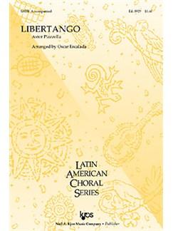 Astor Piazzolla: Libertango (SATB/Piano) Books | SATB