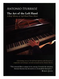 Antonio Iturrioz: The Art of the Left Hand (DVD) DVDs / Videos | Piano