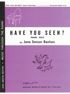 Jane Bastien: Have You Seen? Books | Piano