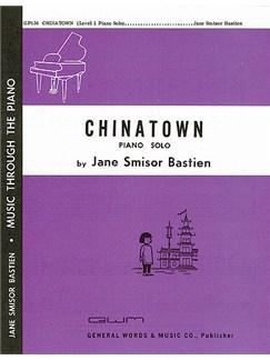 Jane Bastien: Chinatown Books | Piano