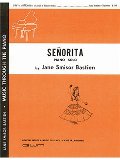 Jane Bastien: Senorita Books | Piano