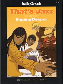 Bradley Sowash: That's Jazz Book Two - Digging Deeper Books and CDs | Piano