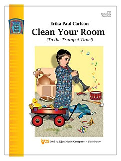 Erika Paul Carlson: Clean Your Room (To the Trumpet Tune!) Books | Piano