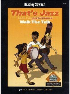 Bradley Sowash: That's Jazz Book Two - Walk The Talk Books | Piano