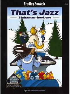 Bradley Sowash: That's Jazz Christmas - Book One Books | Piano