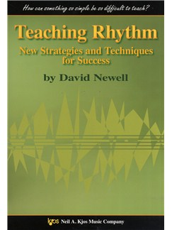 David Newell: Teaching Rhythms - New Strategies And Techniques For Success Books |