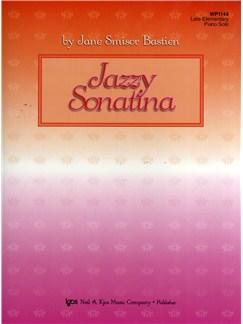 Jane Smisor Bastien: Jazzy Sonatina - Piano Solo Books | Piano